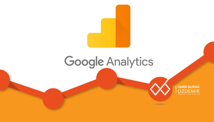 Google Analytics'in Verileri Anlamlandırması ve Ayrıştırması